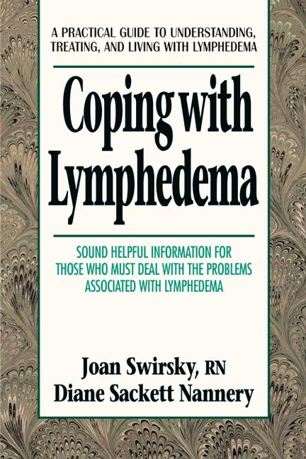 Coping With Lymphedema By Swirsky, Joan/ Nannery, Diane Sackett/ Sackett Nannery, Diane